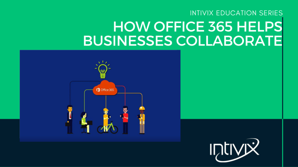 How_Office_365_helps_busineeses_collaborate